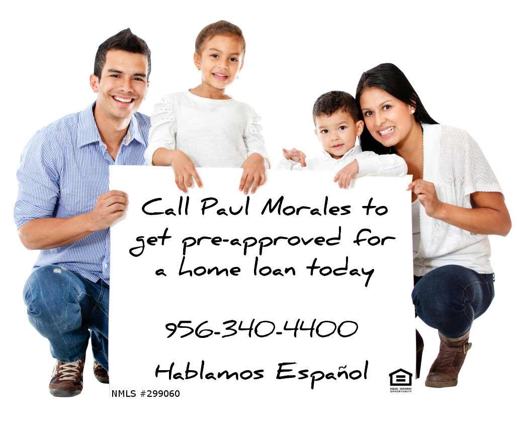 Paul Morales McAllen Mortgage PreApproval